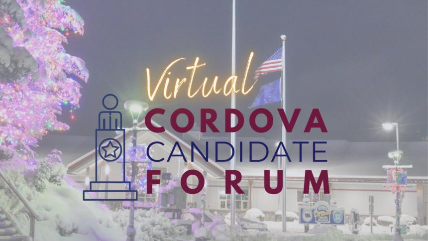 Cordova Candidate Forum
